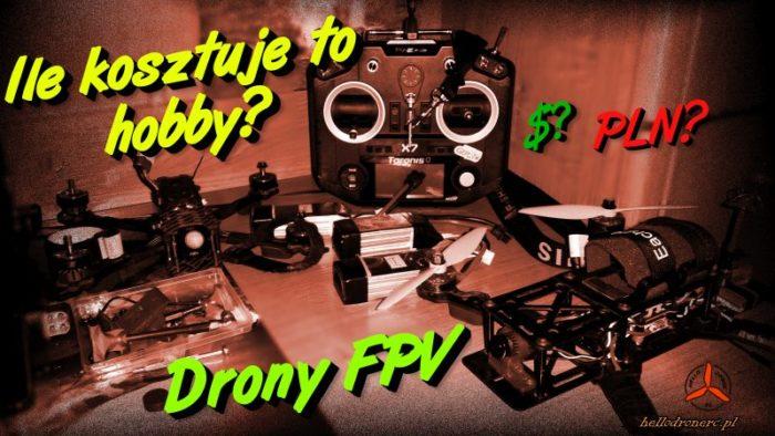 Koszty drona cena wyścigowy dron fpv