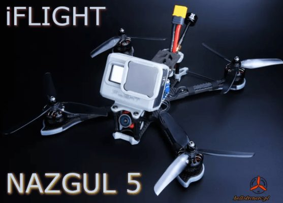 iflight nazgul5 227mm 4S 6S dron