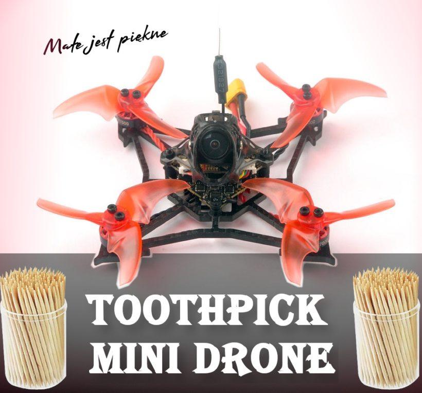 Toothpick mini dron wyścigowy fpv tyro69 larva x geprc phantom reddevil tinyhawk freestyle