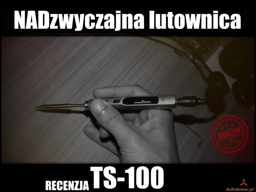 TS100 lutownica test ts100 soldering iron recenzja
