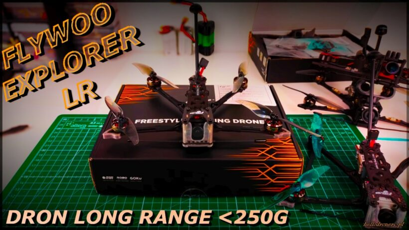 Flywoo Explorer LR long range drone under 250 g FPV
